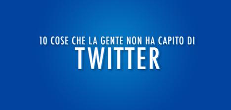 10 cose che la gente non ha capito di Twitter | Social Media War | Scoop.it