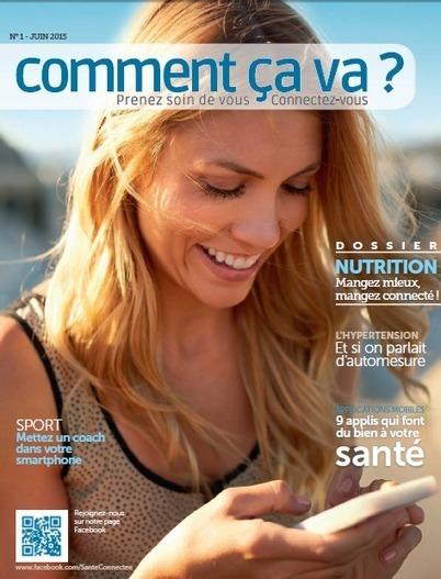 Lancement du 1er magazine dédié à la santé connectée - Buzz-esanté | Buzz e-sante | Scoop.it