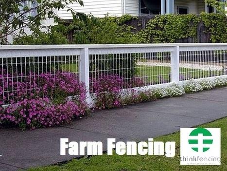 Farm Fencing   Fencing Supplier & Manufacturer   Think Fencing   Scoop.it