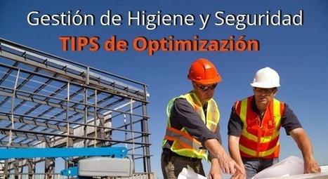 Mejora tu Gestión como Prevencionista 5 TIPS - Higiene y Seguridad Latinoamérica | El Portal de Prevención de Riesgos | Ingenieria | Scoop.it