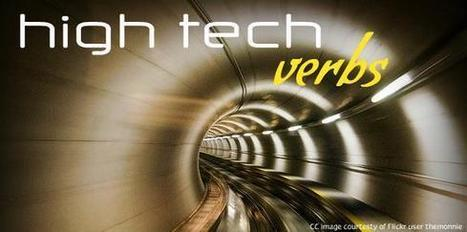 High Tech Verbs - home | Web 2.0 for Education | Scoop.it