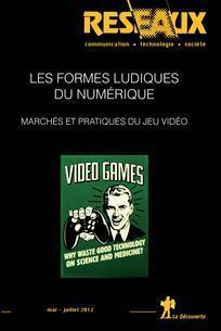 Réseaux N°173/174 - Les formes ludiques du numérique : marchés et pratiques du jeu vidéo. (2012)   Sociolog'hic   Scoop.it