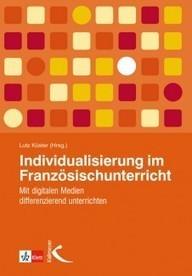 Individualisierung im Französischunterricht | fle&didaktike | Scoop.it