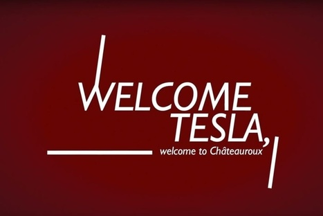 """Welcome Tesla. Welcome to Châteauroux"" - Marketing Territorial 