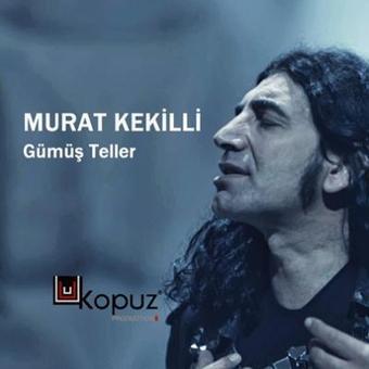 Murat Kekilli Gümüş Teller Full Tek Link | Music2013 | Scoop.it