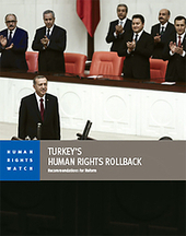 Turkey's Human Rights Rollback: Recommendations for Reform | Human Rights and the Will to be free | Scoop.it