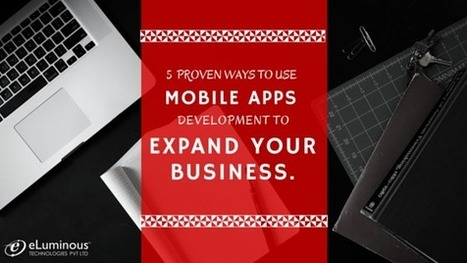 Expand your Business with Mobile Apps Development   eLuminous Technologies   PHP development Company   Scoop.it