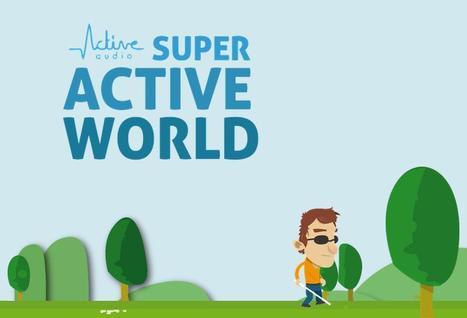 Super Active World - Active Audio | URBACCESS | Scoop.it