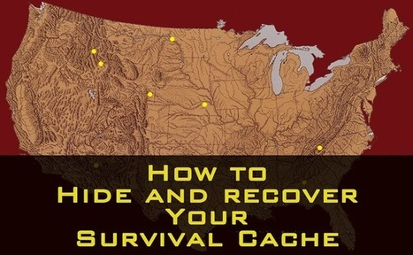 How to Hide and Recover Your Survival Cache | BOB to BOL by BOV | Scoop.it