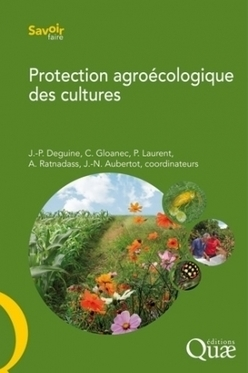 [Edition] INRA - Protection agroécologique des cultures | AGRONOMIE VEGETAL | Scoop.it