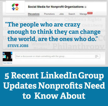 Five Recent LinkedIn Group Updates Nonprofits Need to Know About | Social Media Updates for nonprofits | Scoop.it