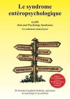 Maladies mentales…guérir avec le régime GAPS | Planète Paléo | Scoop.it