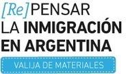 [Re] Pensar la Inmigración en Argentina - Valija de materiales   Novedades Edutecno   Scoop.it