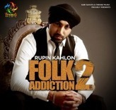 Rupin Kahlon – Folk Addiction 2 Mp3 Songs Download [2013] | Internet topic | Scoop.it