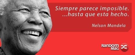 Citas de Nelson Mandela | Random Mag | Random Magazine | Scoop.it