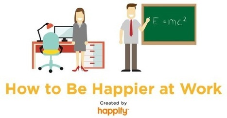 Science-Backed Secrets to Being Happier at Work | Art of Hosting | Scoop.it