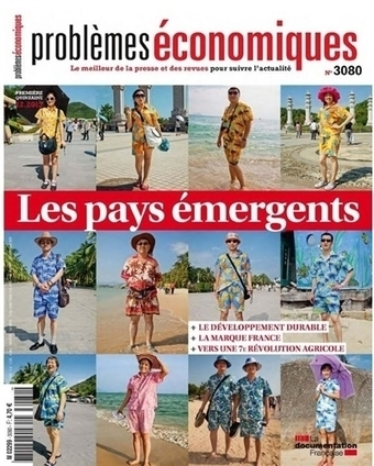 Pays émergents ou émergés : le grand basculement ? | Nouvelles du blog | Scoop.it