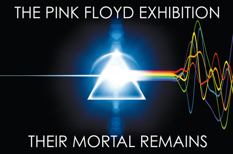 La mostra dei Pink Floyd - Their mortal remains | I Wanna Be A Rock'n'Roll Star!! | Scoop.it