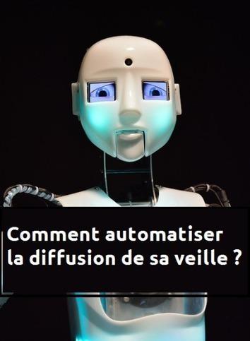 Comment automatiser la diffusion de sa veille ? | outils numériques pour la pédagogie | Scoop.it