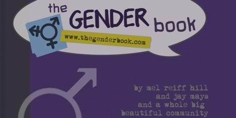 The Gender Book Is a Clear, In-Depth Look at Gender Theory | He Said, She Said- Does My Gender Have an Accent? | Scoop.it