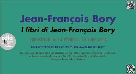 Livres d'artistes. Exposition Jean-François Bory : 14 février – 16 juin 2012 | Poezibao | Scoop.it