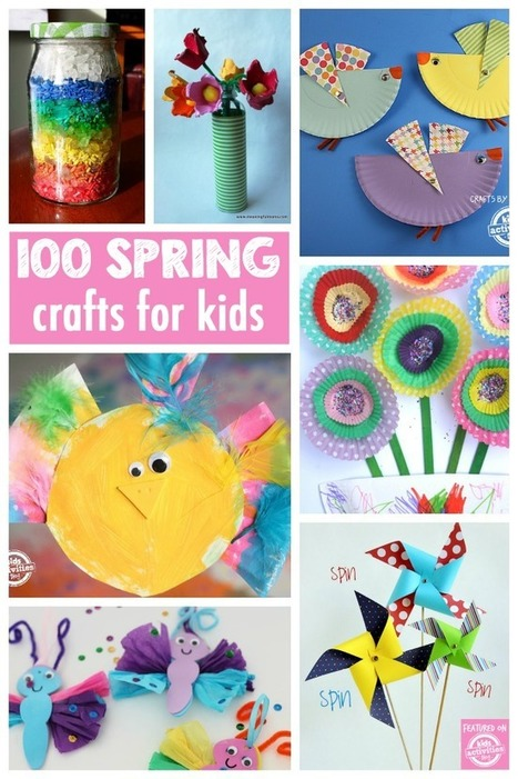 100 Gorgeous Spring Crafts - Kids Activities Blog | RED.ED.TIC | Scoop.it