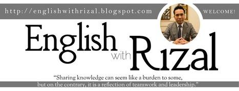 English With Rizal | SPM Tidbits | Scoop.it