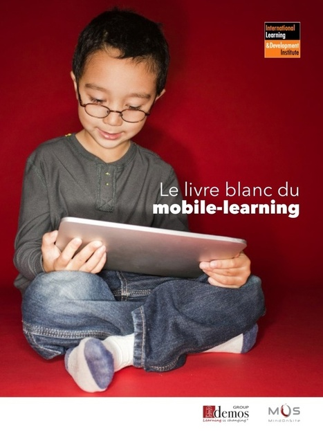 Livre blanc mobile-learning by IL&DI | eLearnin... | Innovation collaborative en formation | Scoop.it