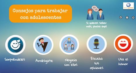 Consejos para trabajar con adolescentes by Educaglobal on Genially | Las TIC en el aula de ELE | Scoop.it