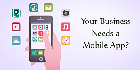 5 Reasons why your business needs a mobile app - BR Softech - The Official Blog | BR Softech Pvt.Ltd | Scoop.it