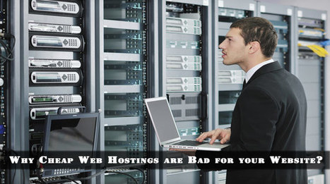Why Cheap Web Hostings are Bad for your Website? | Webhosting | Scoop.it