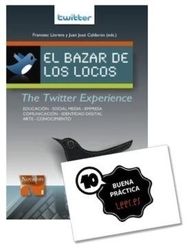 El Bazar de los Locos- The Twitter experience | Educación y redes sociales | Scoop.it