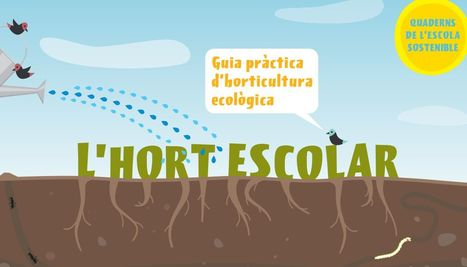 L'hort escolar | Recull diari | Scoop.it