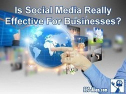 Is Social Media Really Effective For Businesses? | Zen | Scoop.it
