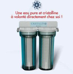 Purificateur eau pour robinet cristalino : filtration eau économique et écologique   Expertima   Scoop.it