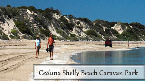 The Voyage of Rejuvenation to Ceduna Shelly Beach Caravan Park - Australia Wide Annexes | Caravanning Camping Tips, Holidays & Accessories | Scoop.it