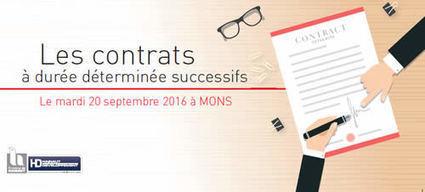 Les contrats à durée déterminée successifs, mardi 20 septembre 2016 à Mons. | Agenda HAINAUT DEVELOPPEMENT | Scoop.it