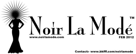 Noir La Modé™ Designer's are invited to apply  for NYFW | Black History Month  Event! | Black Fashion Designers | Scoop.it