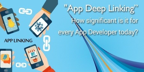 """""""App Deep Linking"""" How significant is it for every App Developer today? 