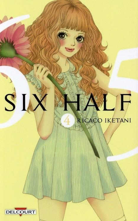 Manga - Six Half T04 - Ed. Delcourt   Nouveautés du CDI   Scoop.it