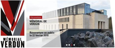 Mémorial de Verdun, réouverture le 22 février 2016 | Au hasard | Scoop.it