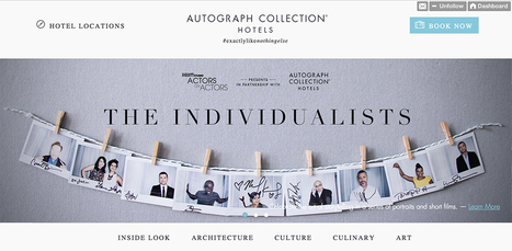 Marriott's Autograph Collection Launches Celebrity Q&A Video Series   Integrated Marketing PRIMER by Digital Viscosity   Scoop.it