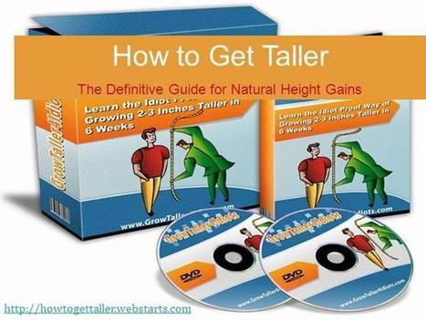 How to Get Taller the Natural Way Ppt Presentation | How to Get Talller | Scoop.it