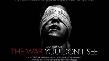 The War You Don't See | War & Peace: America's hidden agendas | Scoop.it
