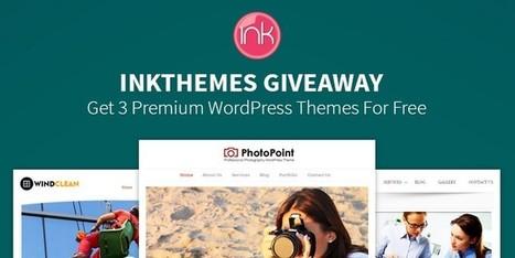InkThemes Giveaway - Win 3 Premium WordPress Themes | Free & Premium WordPress Themes | Scoop.it