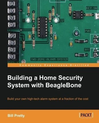 Building a Home Security System with BeagleBone | Raspberry Pi | Scoop.it