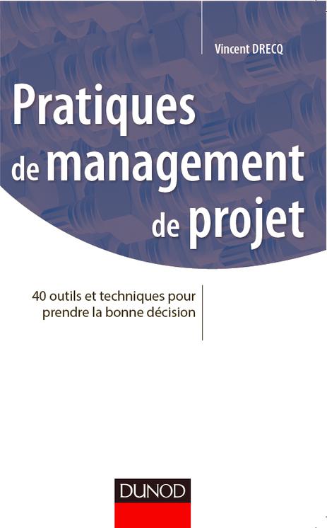 40 outils et techniques pour prendre la bonne décision par Vincent Drecq, PMP® | Outils-Gestion-Management-de-Projet | Scoop.it