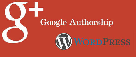 How to Connect Google Your Authorship Into Wordpress? | SocialMedia.it | Scoop.it