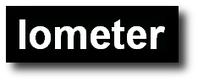 Iometer project   IT Stuff   Scoop.it