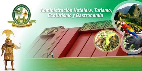 Perú / Lambayeque: LA UMB OFRECE LA EXTRAORDINARIA CARRERA PROFESIONAL DE ADMINISTRACIÓN HOTELERA, TURISMO ECOTURISMO Y GASTRONOMÍA EN SUS DOS MENCIONES. | Inside and Outside Travels | Scoop.it